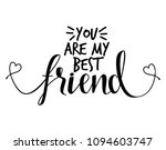 you are my best friend   lovely ... | Shutterstock .eps vector #1094603747