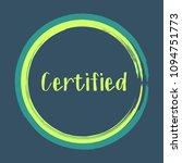teal green certified stamp... | Shutterstock .eps vector #1094751773