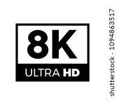 8k ultra hd symbol  high... | Shutterstock .eps vector #1094863517