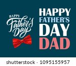 happy father's day dad. father... | Shutterstock .eps vector #1095155957