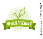 vegan friendly badge   healthy... | Shutterstock .eps vector #1095246377