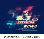 live breaking news can be used... | Shutterstock .eps vector #1095521093