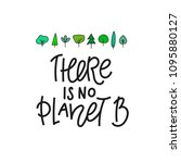 no planet b save earth forest... | Shutterstock .eps vector #1095880127