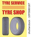 tyre service logo design  tyre... | Shutterstock .eps vector #1095880187