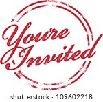 You're Invited Invitation Rubber Stamp - stock vector