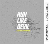 run like devil  vector tshirt... | Shutterstock .eps vector #1096193813
