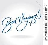 bon voyage hand lettering   ...