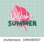 welcome summer hand drawn tetx... | Shutterstock .eps vector #1096583537