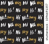 hi and hey lettering sign... | Shutterstock .eps vector #1096691357