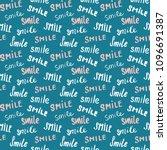 smile lettering seamless... | Shutterstock .eps vector #1096691387