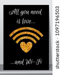 all you need is love and wi fi... | Shutterstock .eps vector #1097196503