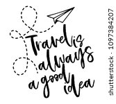 travel is always a good idea  ... | Shutterstock .eps vector #1097384207