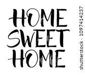 sweet home lettering.... | Shutterstock .eps vector #1097414237