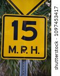 Small photo of Tampa, Florida / USA - May 5 2018: 15 M.P.H. Road Traffic Sign