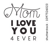 happy mothers day typography... | Shutterstock .eps vector #1097526023