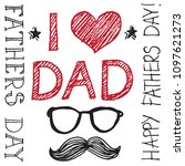 fathers day holiday vector... | Shutterstock .eps vector #1097621273
