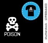 poison icon print on t shirt.... | Shutterstock .eps vector #1098866603