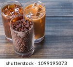 black iced coffee  cold latte ... | Shutterstock . vector #1099195073