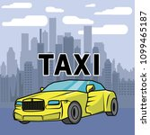 taxi car on a city background ... | Shutterstock .eps vector #1099465187