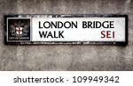 London Bridge street sign, London, UK - stock photo