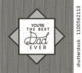 happy fathers day card emblem | Shutterstock .eps vector #1100562113
