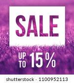 spring sale poster. 15  off... | Shutterstock . vector #1100952113