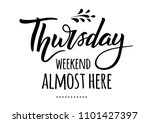 thursday  weekend is almost... | Shutterstock .eps vector #1101427397