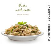 pasta with pesto sauce  fresh... | Shutterstock . vector #110220527