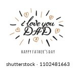 i love you dad lettering... | Shutterstock .eps vector #1102481663
