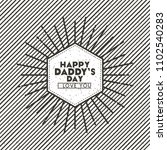 happy fathers day sunburst... | Shutterstock .eps vector #1102540283