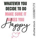empowerment slogan. positive... | Shutterstock .eps vector #1102887173