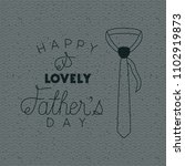 happy fathers day with necktie... | Shutterstock .eps vector #1102919873
