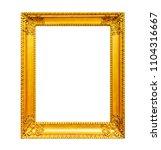 old gilded wooden frame... | Shutterstock . vector #1104316667