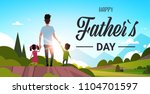 happy father day family holiday ... | Shutterstock .eps vector #1104701597