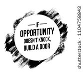 if opportunity does not knock... | Shutterstock .eps vector #1104758843