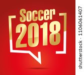 soccer 2018 year in brackets... | Shutterstock .eps vector #1106061407