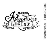 and so the adventure begins.... | Shutterstock . vector #1106217383