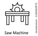 saw blade or saw machine  line ... | Shutterstock .eps vector #1106503973