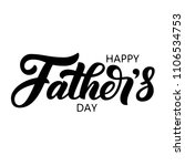hand drawn happy father's day... | Shutterstock .eps vector #1106534753