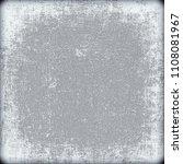 vintage grey grunge background   Shutterstock . vector #1108081967
