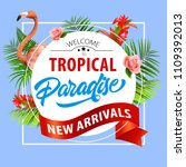tropical paradise  new arrivals ... | Shutterstock .eps vector #1109392013