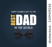 happy fathers day background.... | Shutterstock . vector #1109439233