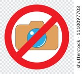 red prohibition no camera sign. ... | Shutterstock .eps vector #1110097703