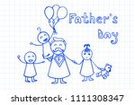 father s day. happy family... | Shutterstock .eps vector #1111308347