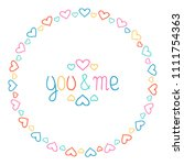 round heart frame. you and me.... | Shutterstock .eps vector #1111754363