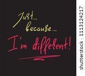just because i'm different  ...   Shutterstock .eps vector #1113124217