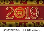 2019 happy chinese new year of... | Shutterstock .eps vector #1113193673