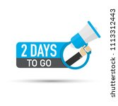 2 days to go flat icon on white ... | Shutterstock .eps vector #1113312443