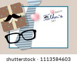 happy father's day concept... | Shutterstock .eps vector #1113584603