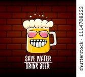 save water drink beer vector...   Shutterstock .eps vector #1114708223
